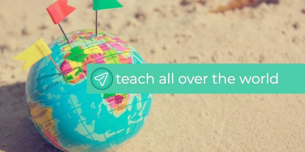 Teach All Over the World